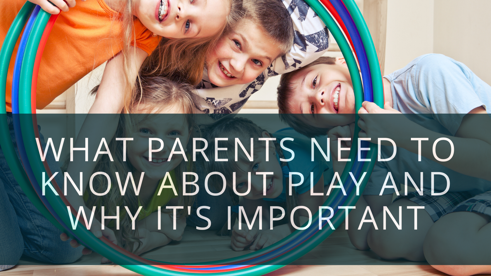 How Play Promotes Child Development: An Ultimate Guide for Parents