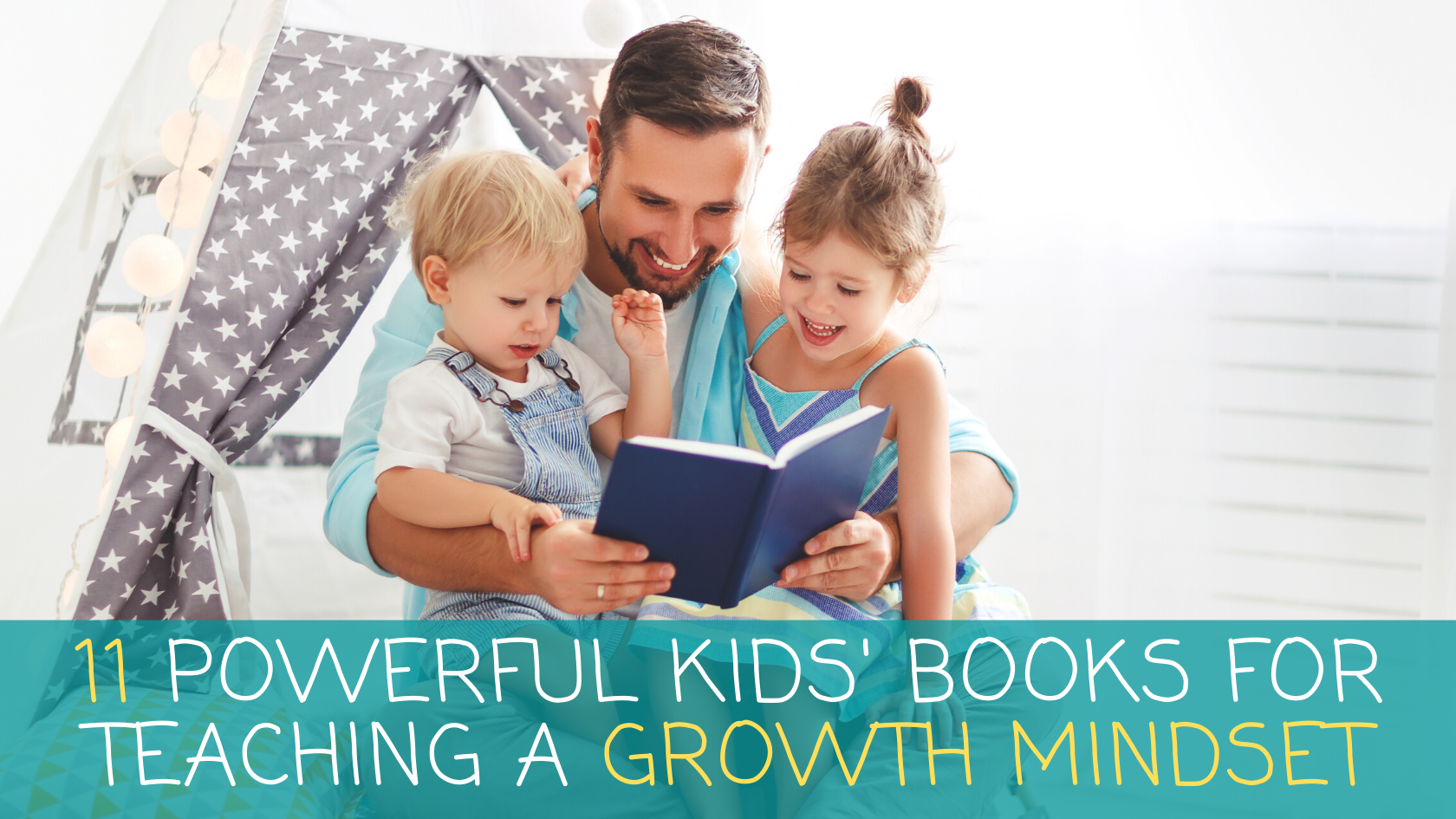 11 Powerful Kids' Books for teaching a Growth Mindset