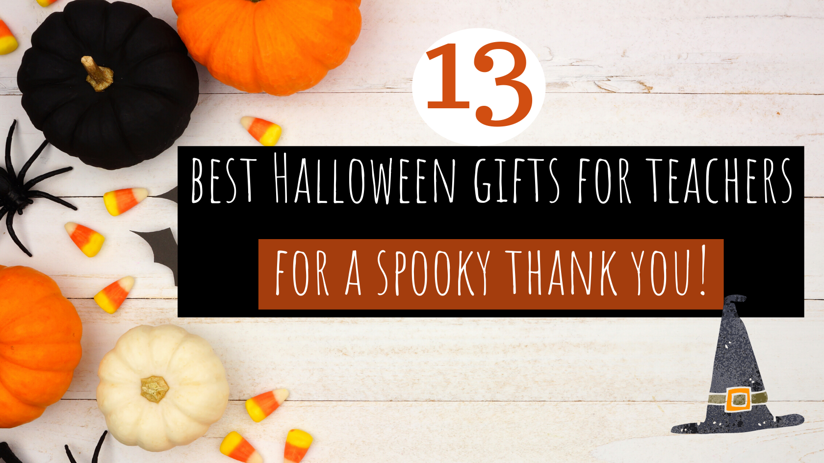 13 Best Halloween Gifts for Teachers for a Spooky Thank You!